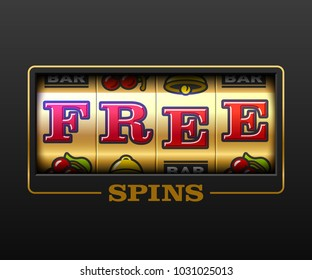 Free Spins bouns, slot machine games banner, gambling casino games, slot machine illustration with text Free Spins, vector illustration