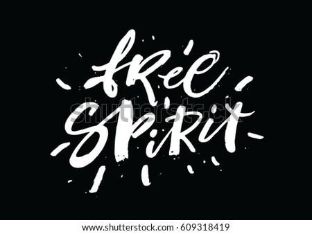 Free Spirit Inspirational Motivational Quotes Hand Stock Vector Interesting Free Motivational Quotes
