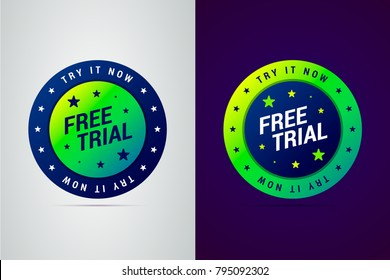 Free trial â?? try it now emblem. Vector illustration in modern gradient style.