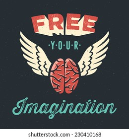 'Free your imagination' creative tee shirt apparel print poster design, flying brain icon, dark background, vector illustration