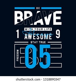 0ca678ba9 freedom be brave typography t shirt graphic design,vector illustration