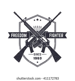 Freedom fighter, vintage t-shirt design, print, with two assault rifles, automatic guns, vector illustration