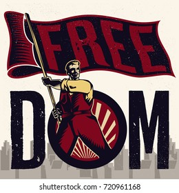 Freedom Propaganda. Isolated artwork object. Suitable for and any print media need.