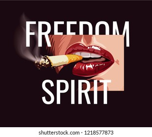 freedom slogan with lips and cigarette illustration