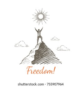 Freedom! Vector business concept hand drawn sketch. The man at the top of the mountain, holding his hands up, looks at the bright sun.