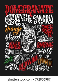 Freehand sketch style drawing of pomegranate orange sangria, cocktail glass, various fruits and hand written lettering. New Year Cocktail recipe. Vector illustration isolated on black background