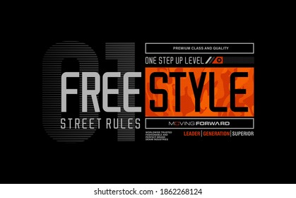 Freestyle Street Rules stylish typography slogan for t-shirt. Abstract design with the lines style. Vector print, typography, poster,sweater,tees,etc