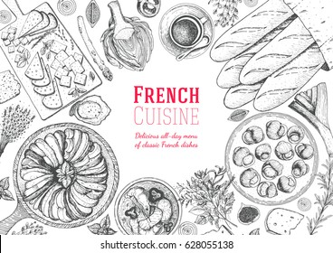 French cuisine top view frame. A set of classic French dishes with ratatouille, cheese, escargot, artichoke, bakery. Food menu design template. Hand drawn sketch vector illustration.
