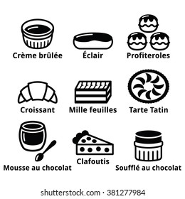 French dessert, pastry and cakes icons - creme brulee, chocolate mousse, souffle