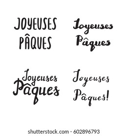 French Easter hand drawn calligraphy, handwriting lettering, design holiday symbol.