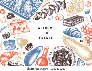 French food and drinks frame in color. Engraved style meat dishes, snacks, desserts, beverages sketches. French cuisine food illustrations template. Restaurant, delivery, store vintage menu design.