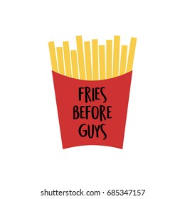 French fries in red paper box. Fries vector illustration cartoon graphic icon with writing Fries before guys, isolated on white background.