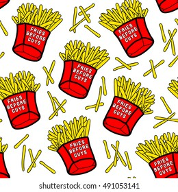 """French fries seamless pattern with red paper boxes of fried potatoes with """"Fries before guys"""" text. Fastfood, takeaway menu design. Trendy decor with patches, stickers in comic style of 80s-90s."""