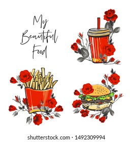 French fry potato, my beautiful food text, burger and roses flowers, drink to go. Fashion fast food stilylish modern woman t-shirt textile design. Vector fashion sketch. White background.