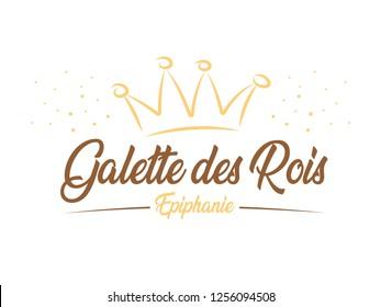 French King Cake - Epiphany «Galette des Roi» means «French King Cake» and «Epiphanie» means «Epiphany»