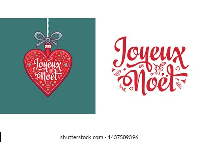 French lettering Joyeux Noel. Christmas greeting card with holiday objects. Happy holidays Noel lettering greeting card. Calligraphy holiday script. French Christmas. English translation from France