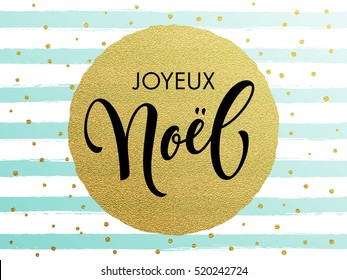 French Merry Christmas Joyeux Noel gold glitter gilding foil greeting card. Vector frosty stripes of winter snow frost with golden glittering circle ball ornament. Gilt calligraphy lettering