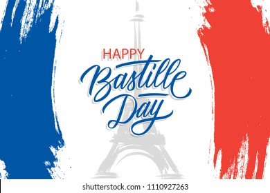 French National Day, 14th of July brush stroke banner in colors of the national flag of France with Eiffel tower and hand lettering Happy Bastille Day. Vector illustration.