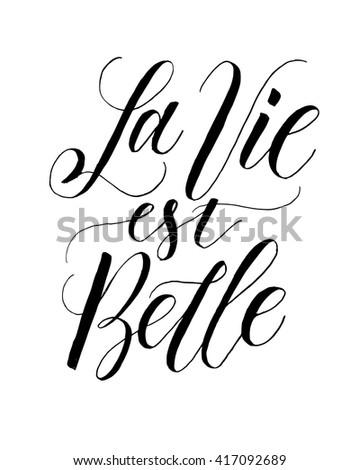 French Quote La Vie Est Belle Stock Vector Royalty Free 417092689