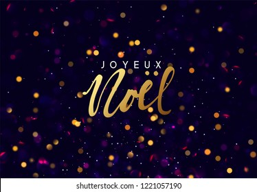 French text Joyeux Noel. Christmas background with golden lights bokeh. Xmas greeting card. Magic holiday poster, banner. Night bright gold sparkles background