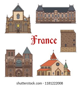 French travel landmarks thin line icons for tourism design. Church St Materne and Chapel St Ulrich, parliament palace of Brittany and St Pierre Church, ancient fortification tower and St Aubin church