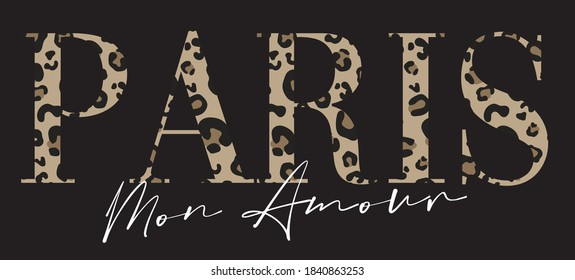 French typography slogan print with leopard pattern - Paris Amour graphic font vector for girl tee / t shirt