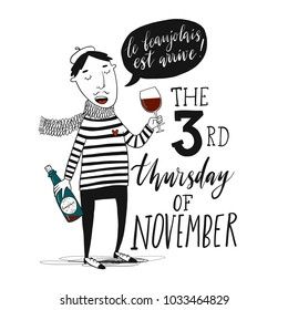 Frenchman in beret drink red wine at the festival of young wine. Vector illustration. Poster advertising design.