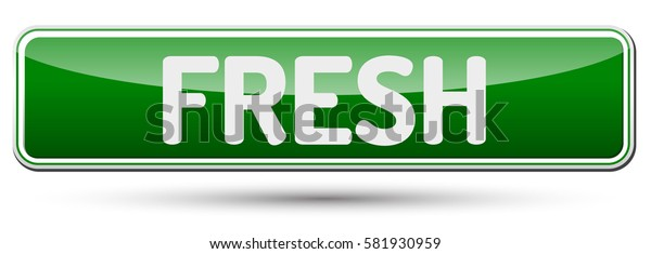 FRESH - Abstract beautiful button with text.