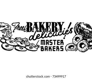 Fresh Bakery Delicacies - Retro Ad Art Banner