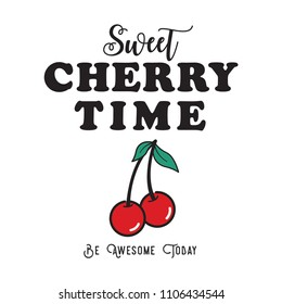 fresh cherry time fashion slogan