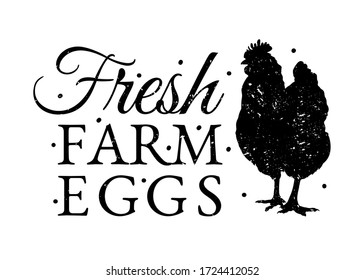 Fresh Farm Eggs. Vintage Farm Sign with chicken and scratch. Retro style