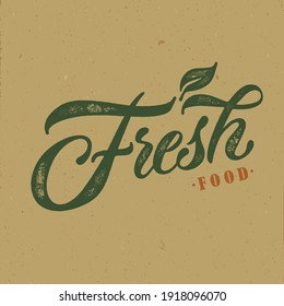 Fresh food typography vector design  for health  centers, organic and vegetarian stores, poster, logo. Fresh food free vector text. Calligraphic handmade lettering. Vector illustration.