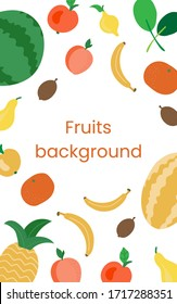 Fresh fruit background with space for text. Template for menu design, postcards, invitations. Fruits on a white background. Flat vector illustration