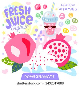 Fresh juice organic glass cute kawaii character. Abstract juicy splash fruit vitamin funny kids style. Pomegranate tropical exotic yogurt smoothies cup. Vector illustration.