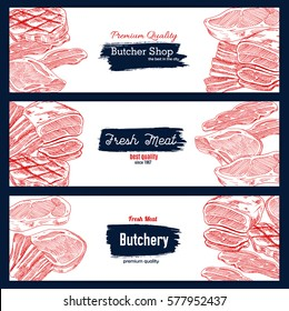Fresh meat, butcher shop banner set. Sketched beef steak and tenderloin roast, bacon, ham and sliced pork belly. Butchery, livestock farm, meat market design