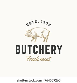 Fresh Meat Butchery Abstract Vector Sign, Symbol or Logo Template. Hand Drawn Engraving Pig Sillhouette with Retro Typography. Vintage Emblem. Isolated.
