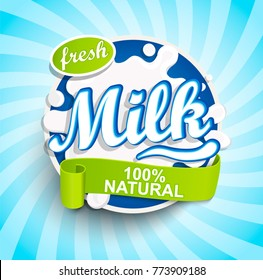 Fresh and Natural Milk label splash with ribbon on blue sunburst background for logo, template, label, badge, emblem for groceries, agriculture stores, packaging and advertising.. Vector illustration.