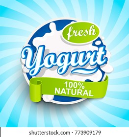 Fresh and Natural Yogurt label splash with ribbon on blue sunburst background for logo, template, label, emblem for groceries, agriculture stores, packaging and advertising.. Vector illustration.