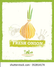 Fresh Organic Onion Creative Vector Food Concept. From Farm To Table Design Element On Distressed Grunge Background.