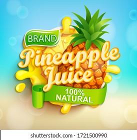 Fresh pineapple juice label with splash, fruit slice on bokeh background for brand,logo, template,label,emblem,store,packaging,advertising.100 percent natural tropical sap.Vector illustration.