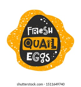 Fresh quail eggs banner template. Farm organic product silhouette. Healthy nutrition, natural dish stylized lettering with ink drops. Fast cooking meal, farmer market poster design element