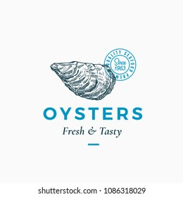 Fresh and Tasty Oysters Abstract Vector Sign, Symbol or Logo Template. Hand Drawn Shellfish Mollusc with Premium Classic Typography and Quality Seal. Stylish Classy Vector Emblem Concept. Isolated.