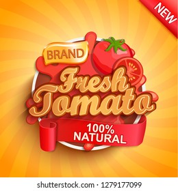 Fresh tomato logo, label or sticker. Natural, organic food, drink or sauce.Concept for farmers market, shops, packing and packages, advertising design.Vector illustration.