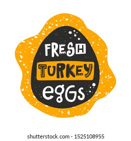 Fresh turkey eggs banner template. Farm organic product silhouette. Healthy nutrition, natural dish stylized lettering with ink drops. Fast cooking meal, farmer market poster design element