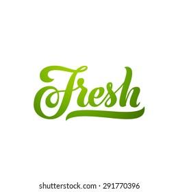 Fresh word hand lettering. Handmade vector calligraphy
