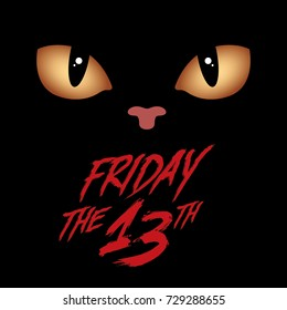 Friday the 13th with horrible black cat eye.