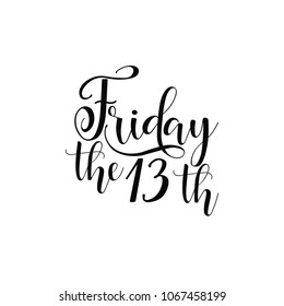 Friday the 13th. Lettering. Can be used for prints bags, t-shirts, posters, cards