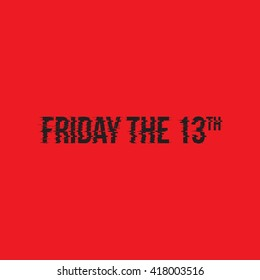 Friday the 13th, vector illustration. Typography design