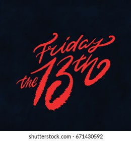 Friday the 13th. Vector lettering.