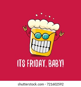 Its friday baby vector concept illustration with funky beer character isolated on red background. happy friday vector background